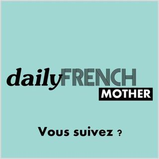 Florence Daily French Mother