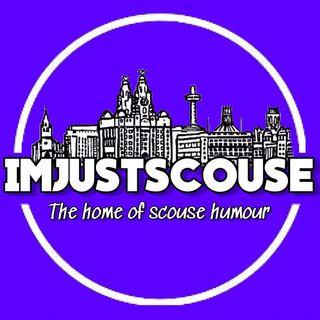 Im Just Scouse